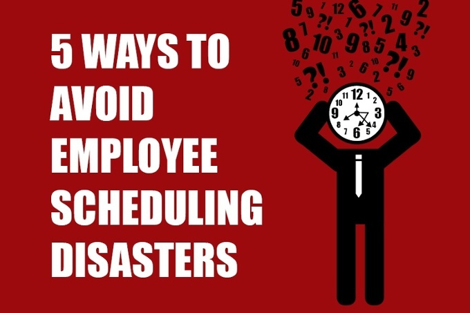 Avoid Employee Scheduling Disasters